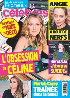 Céline Dion - Couverture Riches et Célèbres Magazine  [Canada] (31 Mars 2016)