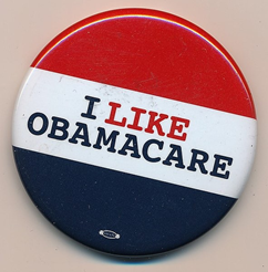 """I like Obamacare"" button promoting the law (Source Wikicommons)."