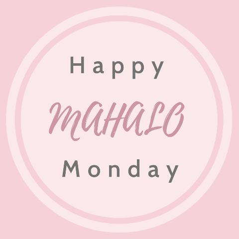 Einfach mal dankbar sein - Mahalo Monday