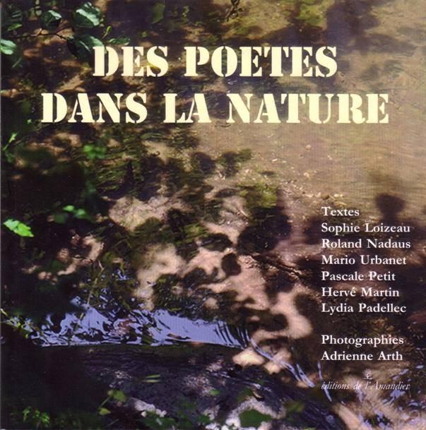Des poètes dans la nature - Editions de L'Amandier