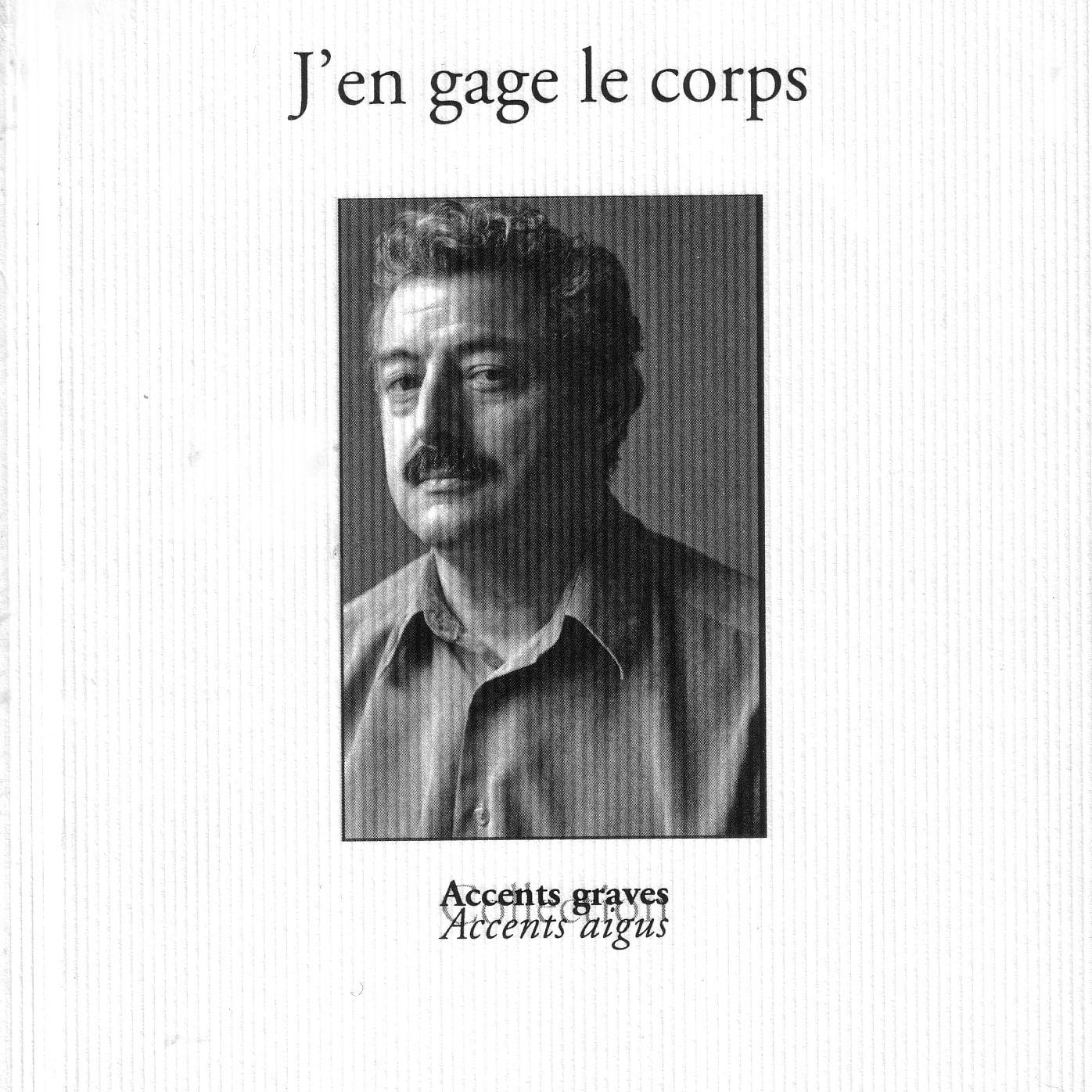 J'en gage le corps - 2011 - Editions de l'Amandier - 13 €