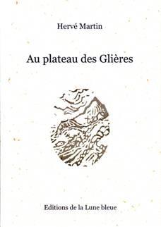 Au plateau des Glières - Editions de La Lune Bleue