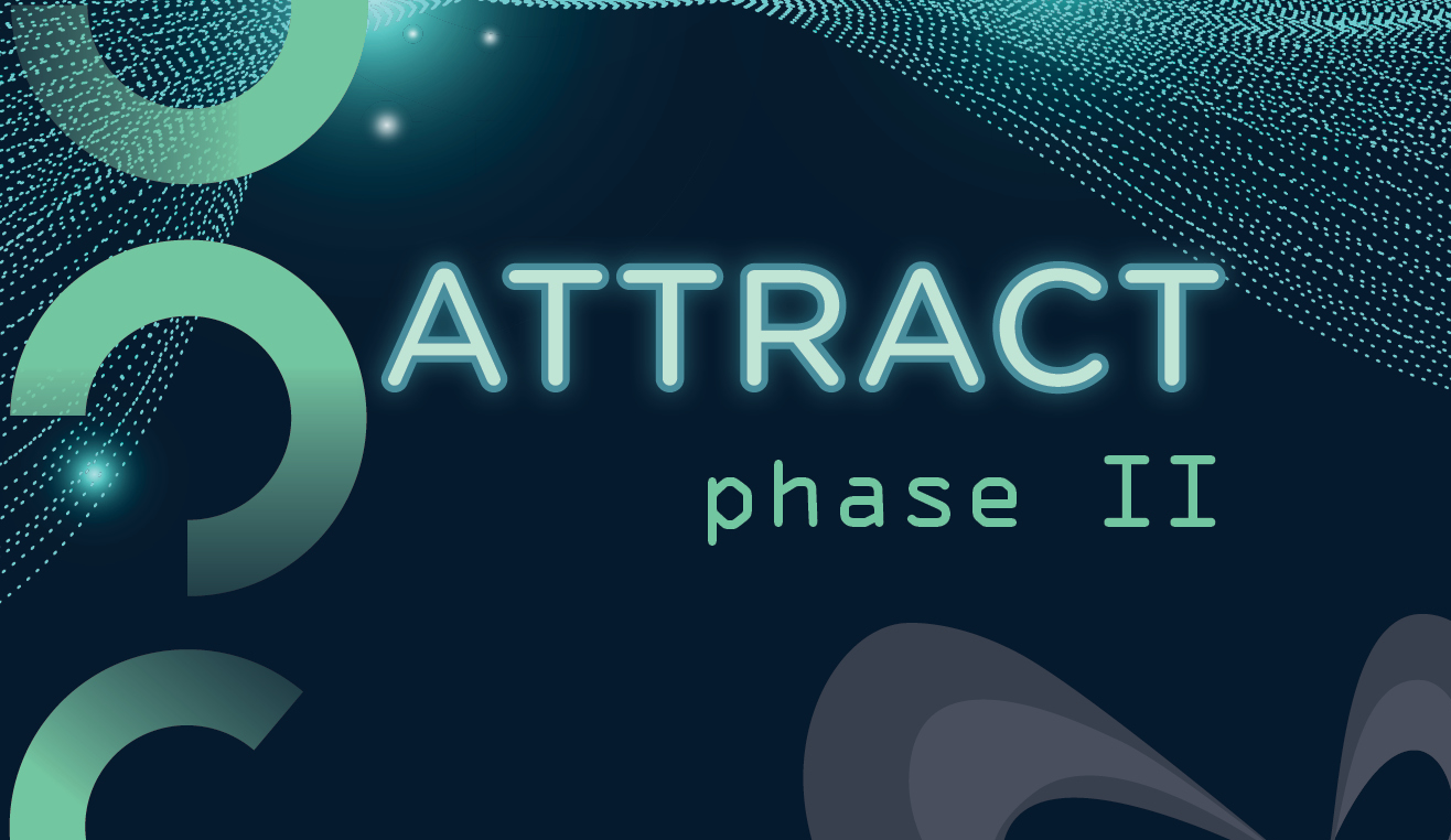 ATTRACT Phase II