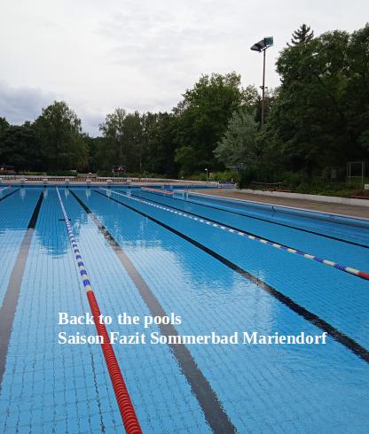 Back to the pools- Saison  Fazit Sommerbad Mariendorf