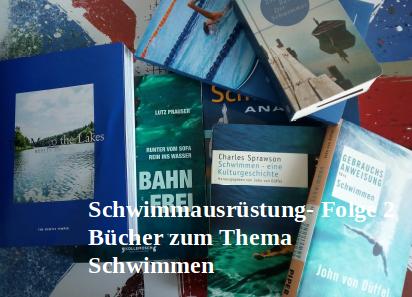 Schwimmausrüstung- Folge 2: Bücher zum Thema Schwimmen