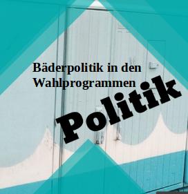 Die  Berliner Bäder Politik in den Wahlprogrammen