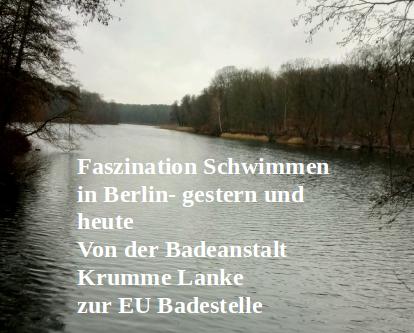 Faszination schwimmen in Berlin- gestern und heute:  Krumme Lanke