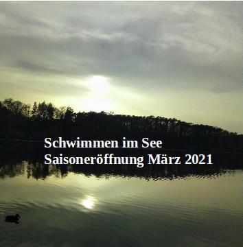 Schwimmen im See: Saisoneröffnung Anfang März