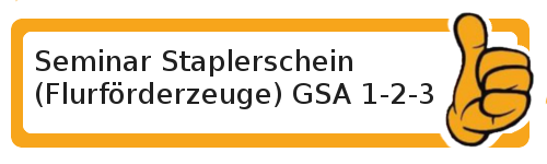 AZAV Schulungen Staplerschein / Flurförderzeuge GSA 1-2-3