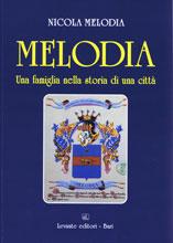 """Copertina del libro: """"Melodia. Una famiglia nella storia di una città"""" (Sulla copertina è rappresentato lo stemma araldico della famiglia Melodia"""