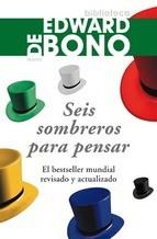 Seis Sombreros para Pensar. Edward de Bono
