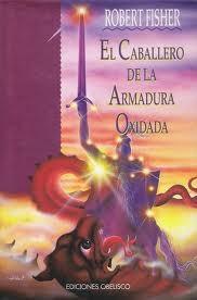 """Portada del libro """"El caballero de la armadura oxidada"""""""