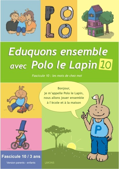 Eduquons ensemble avec Polo le lapin, farde du fascicule 10 (version parents-enfants)