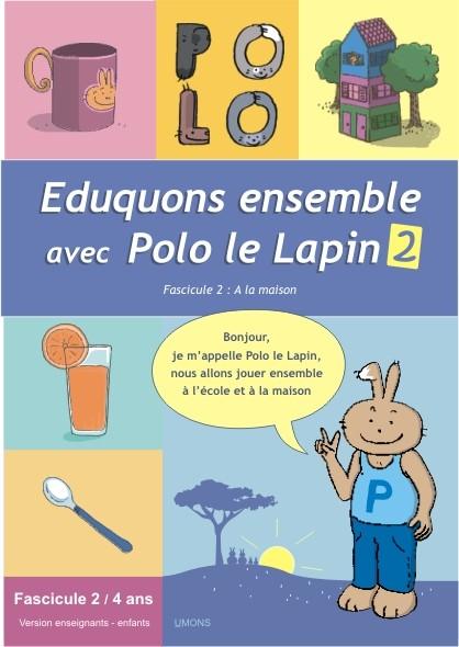 Eduquons ensemble avec Polo le lapin, fascicule 2, couverture farde version enseignants 2ème maternelle