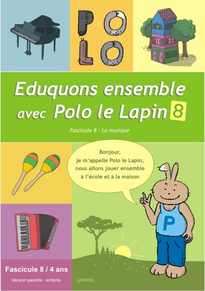 Eduquons ensemble avec Polo le lapin, fascicule 8 (couverture version parents-enfant 2ème maternelle)