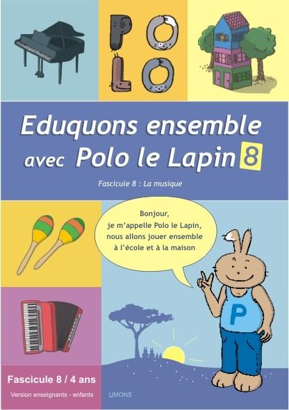 Eduquons ensemble avec Polo le lapin, fascicule 8, couverture farde version enseignants 2ème maternelle