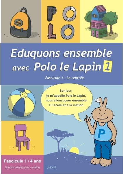 Eduquons ensemble avec Polo le lapin, fascicule 1, couverture farde version enseignants 2ème maternelle