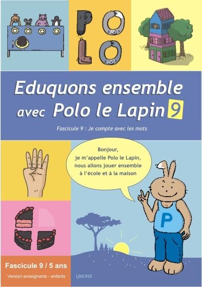 Eduquons ensemble avec Polo le lapin, fascicule 9, couverture farde version enseignants 3ème maternelle