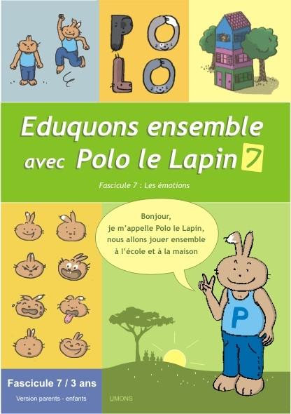 Eduquons ensemble avec Polo le lapin, fascicule 7 (couverture version parents-enfant 1ère maternelle)