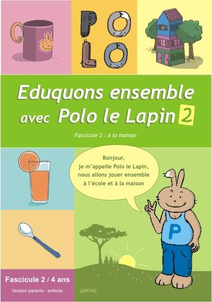 Eduquons ensemble avec Polo le lapin, fascicule 2 (couverture version parents-enfant 2ème maternelle)