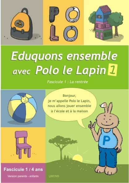 Eduquons ensemble avec Polo le lapin, fascicule 1 (couverture version parents-enfant 2ème maternelle)
