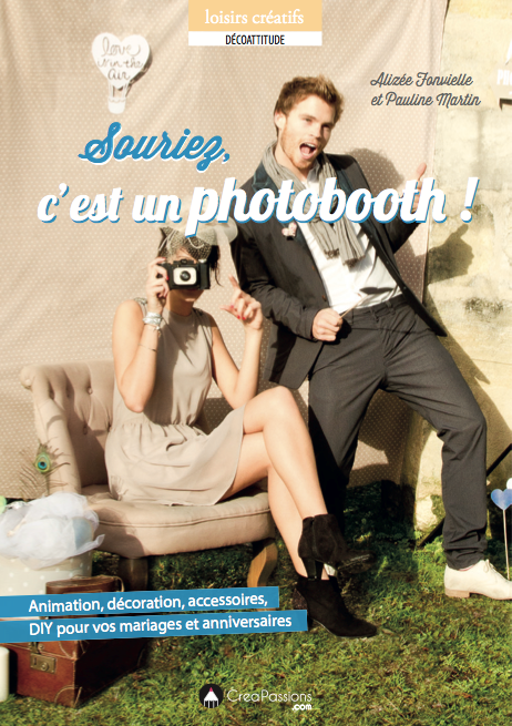 souriez c'est un photobooth le livre créapassion baby pop's party modaliza diy animation photo accessoires