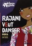 """Kinra girls : Rajani"" de Moka"