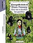 """""""Dian Fossey: Une vie à étudier les gorilles"""""""