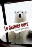 """""""Le dernier ours"""" de Charlotte Bousquet"""