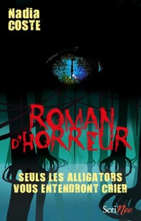 Scrinéo, 2016, 242 p. (Roman d'horreur)