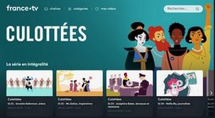 """""""Culottées"""" sur France TV: 30 épisodes de 3mn30"""