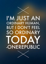 One Republic ♪ Ordinary human