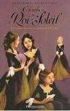 """""""Les colombes du Roi-Soleil"""" (roman+BD)"""