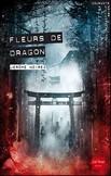 """""""Fleurs de dragon"""" de Jérôme Noirez"""