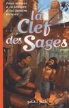 """""""La clef des sages"""" / Michèle Bayar"""