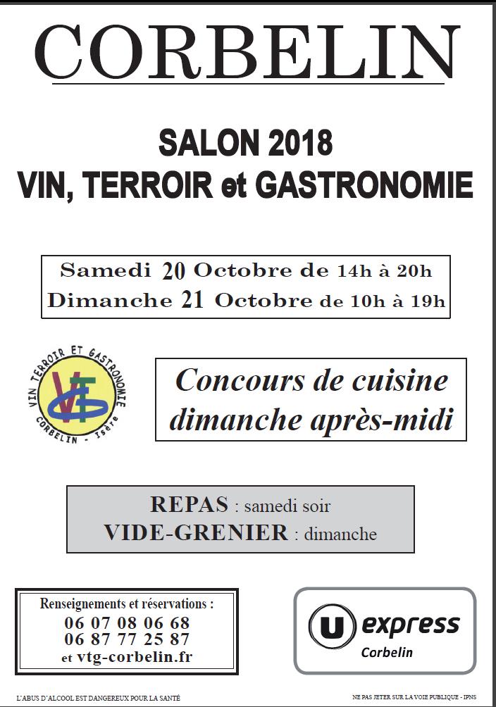Salon Vin, Terroir et Gastronomie 2018 à corbelin le samedi 20 octobre 2018 de 14h à 20h et le diamnche 21 octobre 2018 de 10h à 19h. Repas le samedi soir et vide-grenier le dimanche. Concours de ciusine le dimanche après-midi