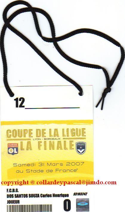 Accréditation HENRIQUE Finale contre Lyon 2007
