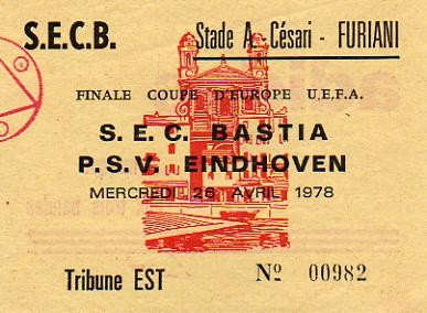 1978 :  SEC Bastia - PSV Eindhoven  0 - 0