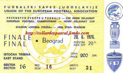 Euro 1976 en Yougoslavie, Finale (Ce ticket n'est pas de ma propriété)