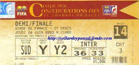Coupe Confédérations 2003 : France - Turquie 1/2 Finale