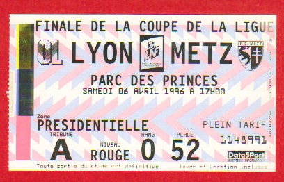 Finale 1996 FC Metz 0 - 0  (5-4 tab) Olympique Lyonnais