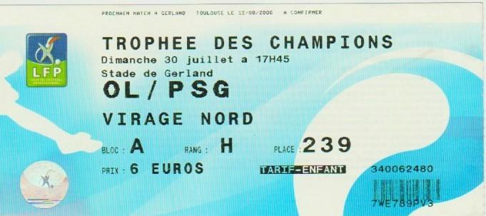 2006 à Lyon : Ol. Lyonnais bat Paris SG 1 - 1 (5.4 tab)