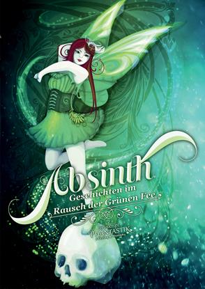 """Cover des Buches """"Absinth"""" grün Alkohol"""