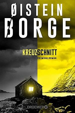"""Cover des Buches """"Kreuzschnitt"""" von Oistein Borge Rezension (Droemer)"""