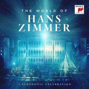 Cover der CD The World of Hans Zimmer - A Symphonic Celebration