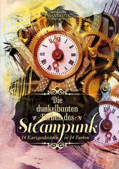 Die dunkelbunten Farben des Steampunk Buchcover Rezension