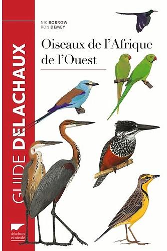 Oiseaux de l'Afrique de l'ouest Delachaux et Niestlé Borrow Demey