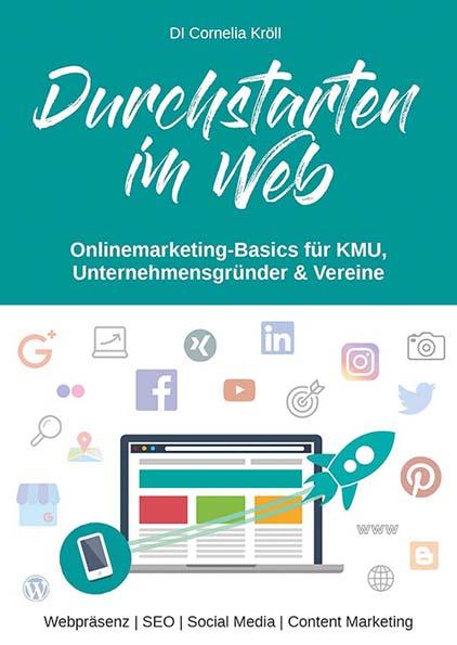 Praxishandbuch Onlinemarketing: Durchstarten im Web